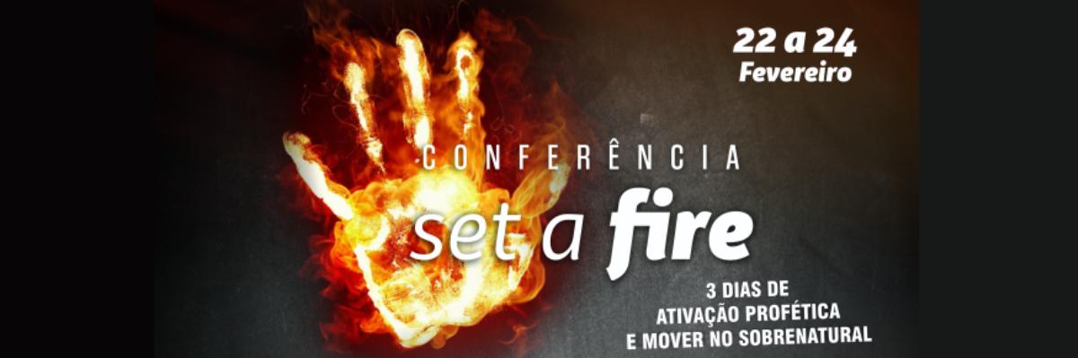 Link permanente para: Conferência  Set a Fire